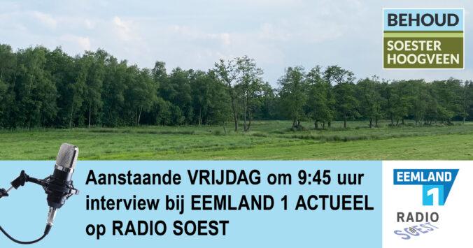 Behoud Soester Hoogveen bij Eemland 1 Actueel, Radio Soest